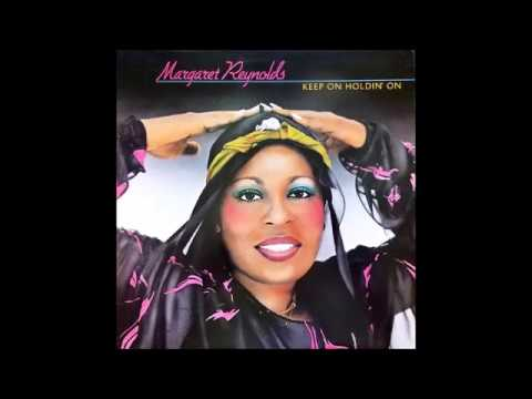 Margaret Reynolds - Keep On Holdin' On (Brighter Day Re Edit)