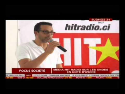 Business 24 / Focus société  - Media Hit radio sur les ondes en Cote d'Ivoire