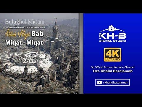 Bulughul Maram - Kitab Haji, Bab Miqat,Hadits 590