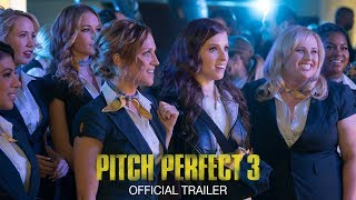 Pitch Perfect 3 - Tráiler Oficial