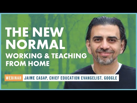 The New Normal: Working and Teaching from Home