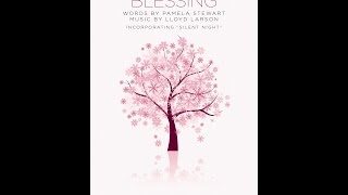 "A CHRISTMAS BLESSING (w/ ""Silent Night"") - Pamela Stewart/Lloyd Larson"