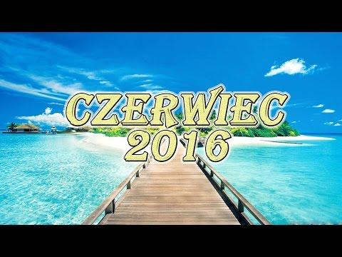Najnowsze Eska Hity Na Lato   Czerwiec 2016 ᴴᴰ