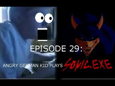 Agk Ep 29 Angry German Kid Plays Sonic Exe video