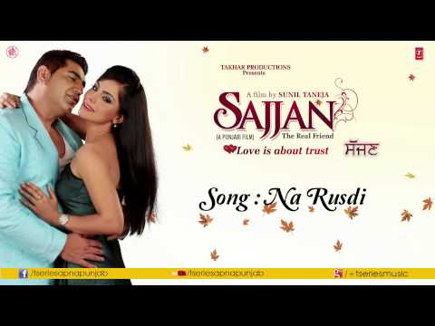 Na Rusdi (Audio) KSMakhan & Simran Sachdeva || Sajjan Movie
