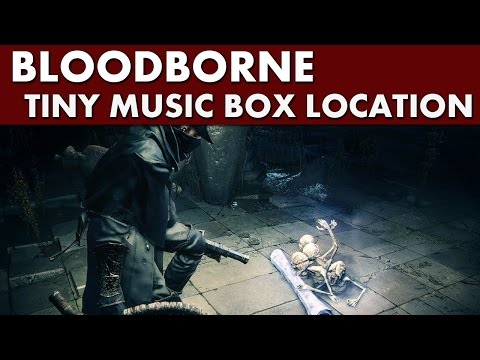 Bloodborne - Tiny Music Box Location + NPC Quest: Find Girl's Mother