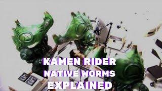 Kamen Rider Kabuto: Native Worms EXPLAINED