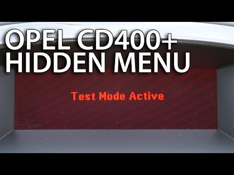 How to enter Test Mode Opel CD400+ (hidden menu Vauxhall Astra Insignia Meriva Zafira)
