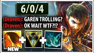 So Riot Updated Garen And Made Him a JUNGLER...And it's LITERALLY Free Wins ;)