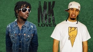 MK Loves Chief Keef