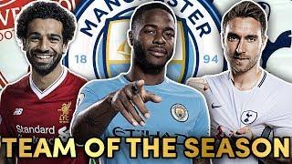 Premier League Team Of The Season XI!