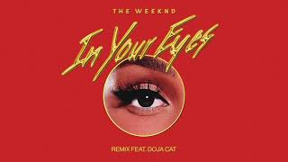 Download lagu The Weeknd - In Your Eyes Remix feat. Doja Cat (Audio)