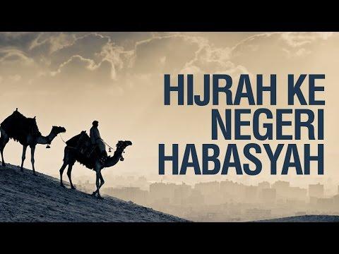Hijrah ke Negeri Habasyah - Ustadz Ahmad Zainuddin Al Banjary