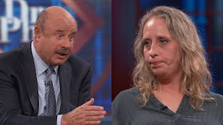 Dr. Phil Tells Woman Who Has Taken Adderall For 15 Years, 'It's Changed The Way You See The World'