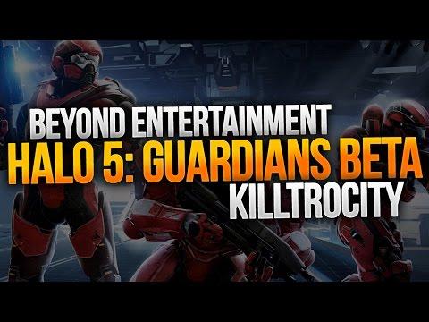 Halo 5: Guardians Beta Killtrocity