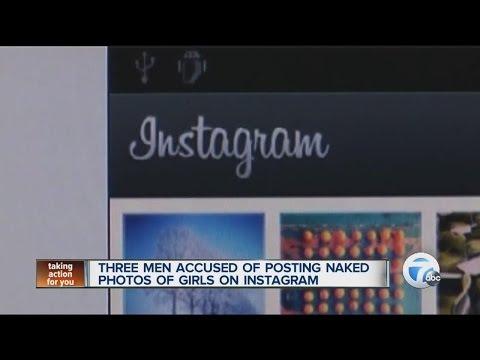 Three Men Accused Of Posting Naked Photos Of Girls On Instagram video