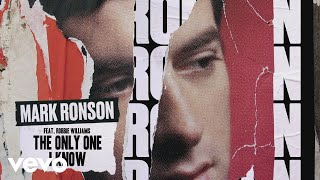 Mark Ronson - The Only One I Know (Official Audio) ft. Robbie Williams