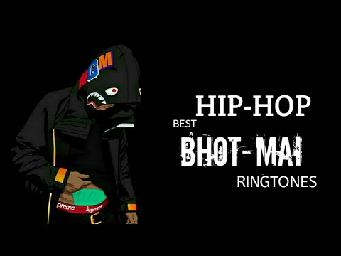 Best Hiphop BhotMaI Ringtones