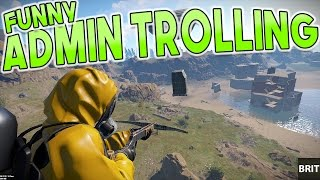 EVEN MORE FUNNY ADMIN TROLLING?! - [RUST]