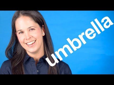 How to Pronounce UMBRELLA — American English Pronunciation