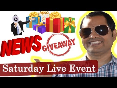 Saturday live - 11 Nov 2017 - Giveaways, Tech news and next plan