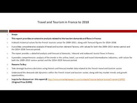 France Travel and Tourism Market Competitive Analysis to 2018