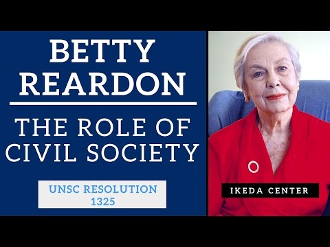 Betty Reardon - UN Security Council Resolution 1325- The Role of Civil Society