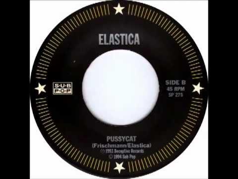 Elastica - Pussycat