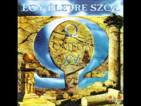 Omega - Egy életre Szól - 1998
