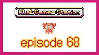 KLab Games Station: Episode 68
