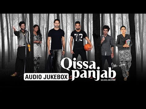 Qissa Panjab | Audio Jukebox | Full Songs
