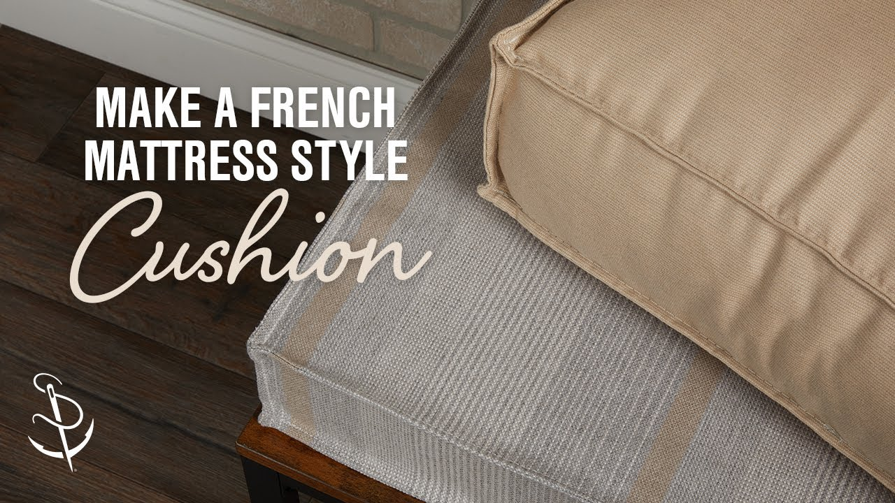 how to make a french mattress style cushion youtube. Black Bedroom Furniture Sets. Home Design Ideas