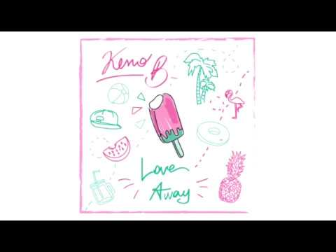 Keno B - Love Away