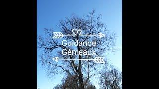 Guidance Gémeaux Mars-Avril 2019