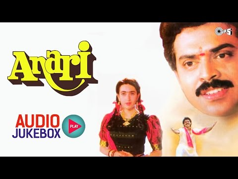 Anari Audio Songs Jukebox - Full Album Songs | Karisma Kapoor, Venkatesh, Anand Milind