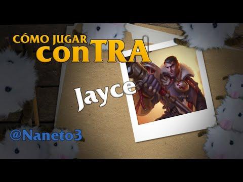 Cómo jugar conTRA #8: Jayce Feat. Naneto