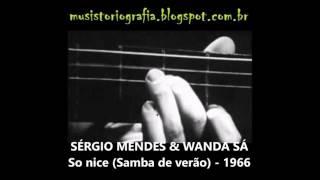 SÉrgio Mendes Wanda SÁ So Nice Samba De Verão