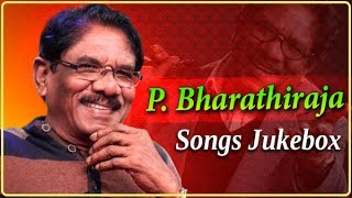 P. Bharathiraja Tamil Movie Songs Jukebox | Birthday Special | Old Classic Tamil Songs Collection