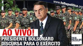 AO VIVO: PRESIDENTE JAIR BOLSONARO DISCURSA PARA MILITARES  DO EXÉRCITO BRASILEIRO