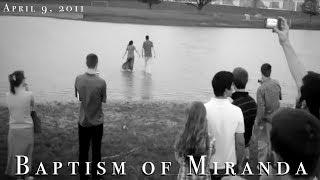 Miranda Baptized.