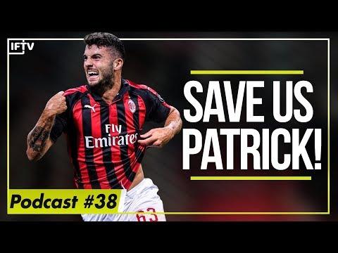 WHY ITALY NEED PATRICK CUTRONE  Azzurri podcast 38