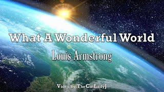 What A Wonderful World - Louis Armstrong - with Lyrics
