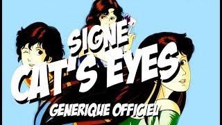 Signé Cat's Eyes (Générique avec Paroles)
