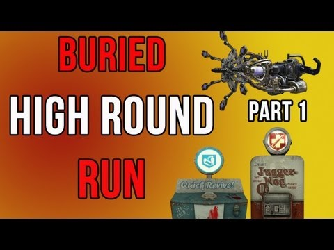 Black Ops 2 Zombies - Buried Going For a High Round (Part 1)