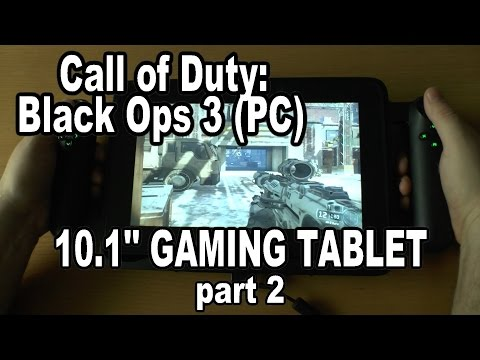 2# Call of Duty: Black Ops 3 (PC) test on 10.1'' gaming tablet PC - medium graphics details !!!