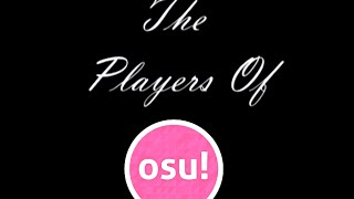 The Players Of Osu!