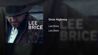 Lee Brice Dixie Highway