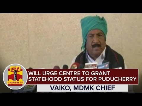 Will urge Centre to grant Statehood Status for Puducherry if DMDK-PWF-TMC Alliance comes to Power