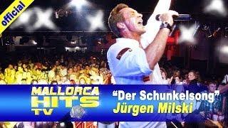 Jürgen Milski - Schunkelsong - Mallorca Party