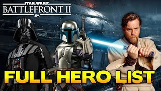 Battlefront 2 LEAKED Full Hero List Reveals New Heroes and More!!